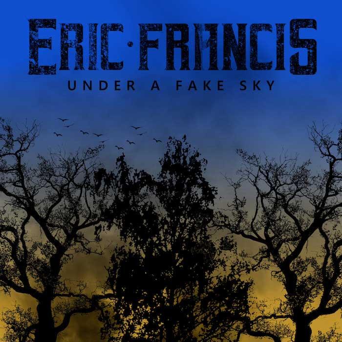 EricFrancis UnderAFakeSky