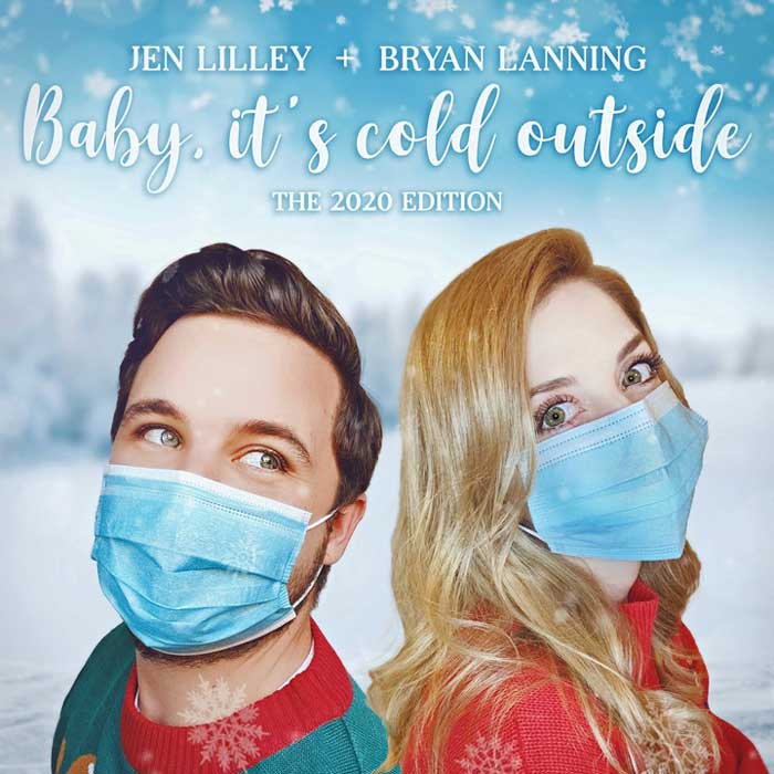2020 Edition of Baby Its Cold Outside