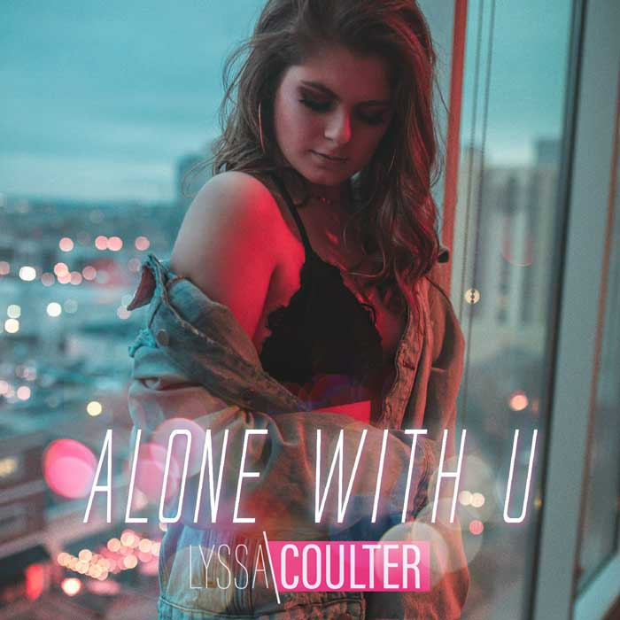 Lyssa Coulter Alone With U